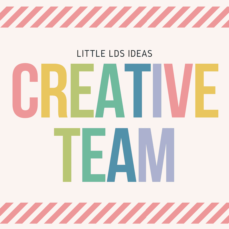 Little LDS Ideas Creative Team