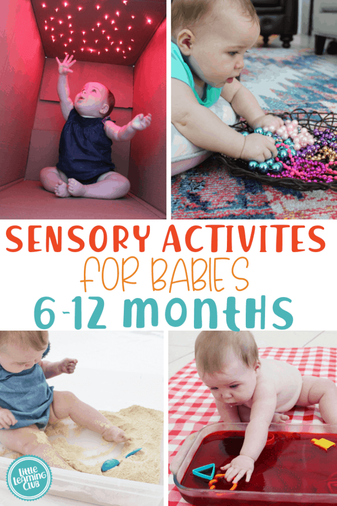 Sensory Activities 6 12 Months Little Learning Club