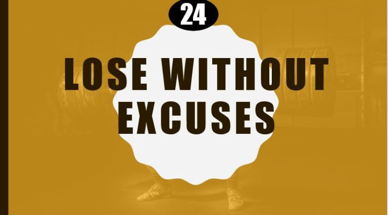 Lose without excuses