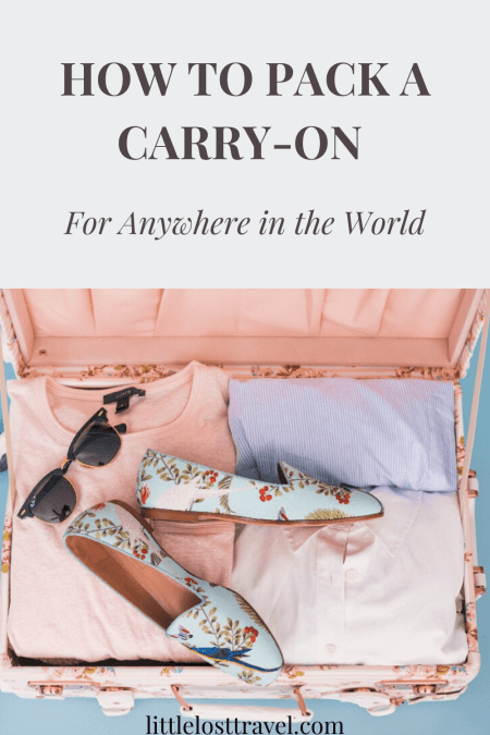 Wondering how to pack a carry-on bag? This guide tells you how to choose the right carry-on bag, what essentials to pack for hot and cold climates and other packing tips and hacks! #traveltips #travelessentials #packingtips #packingguide #summerpackingtips #winterpackingtips