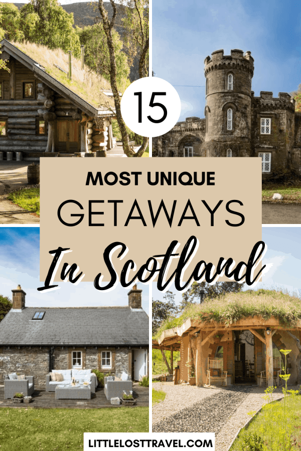 Pinterest pin for unique getaways in Scotland