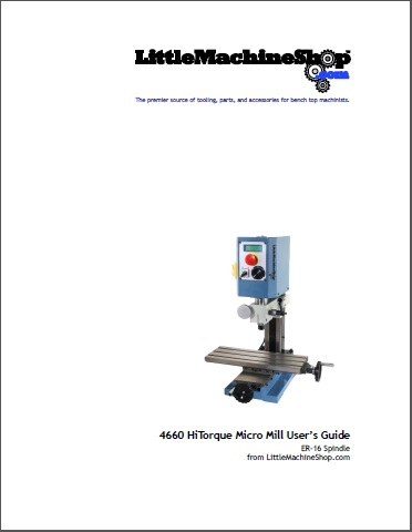 Users Guide, HiTorque Micro Mill, ER-16, 4660 4929