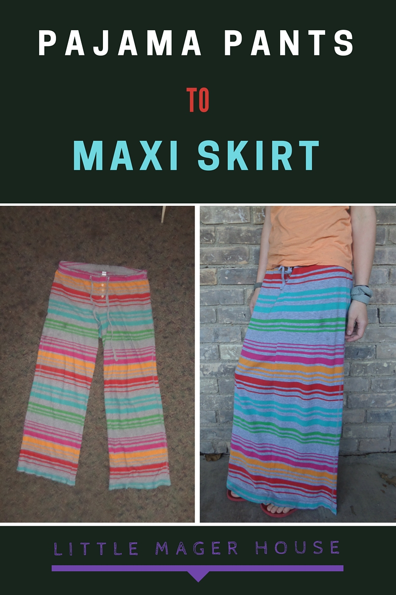 Pajama Pants To Maxi Skirt