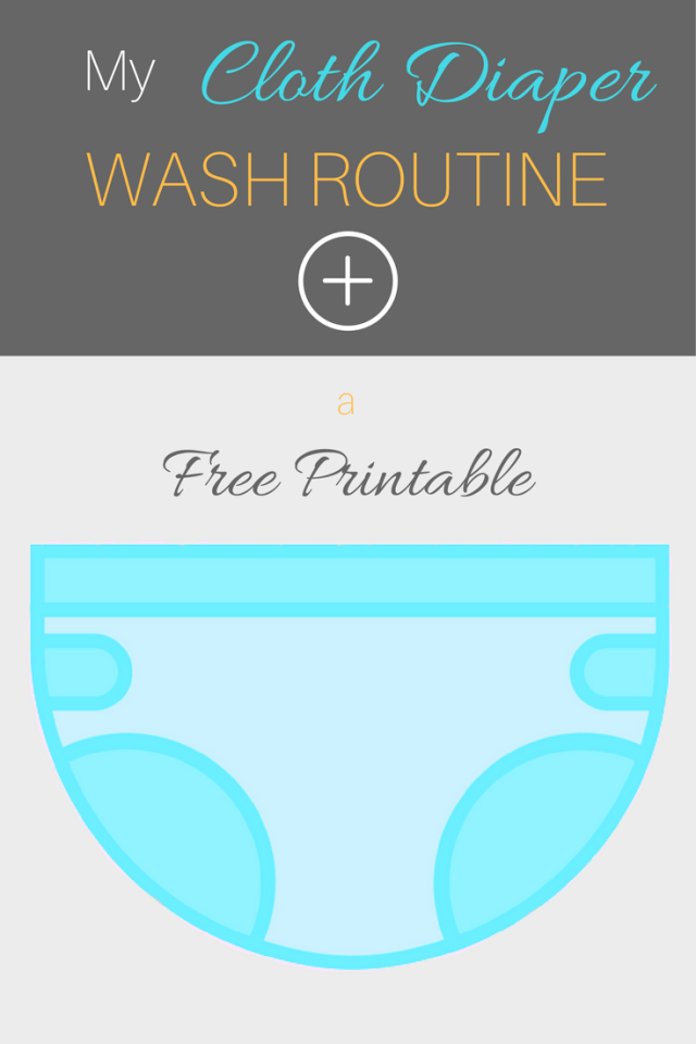 Cloth Diaper Wash Routine - Free Printable