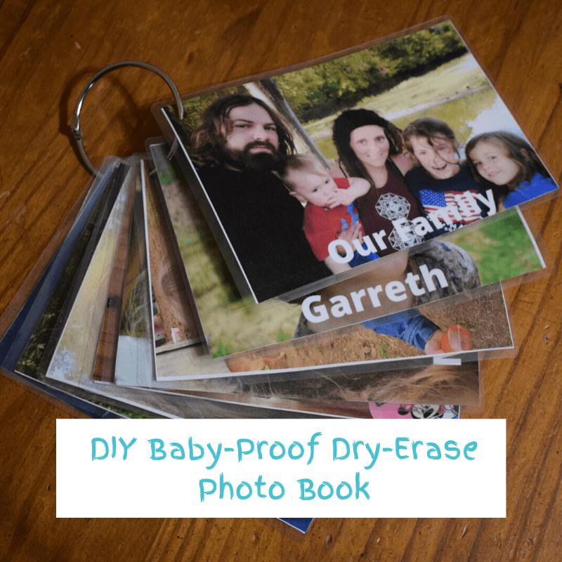 DIY Baby-Proof Dry-Erase Photo Album