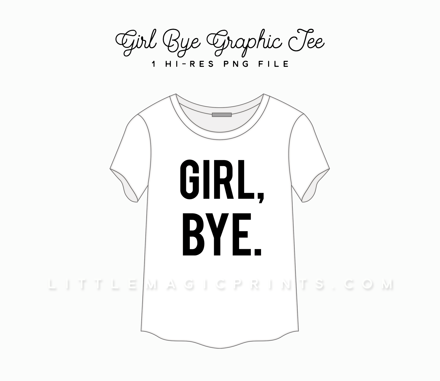 Girl Bye Graphic T Shirt Clipart Little Magic Prints