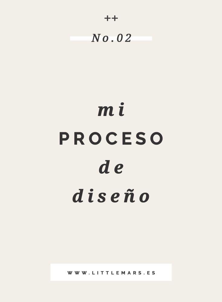 Mi proceso de diseño