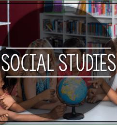Social Studies Curriculum - Little Minds at Work [ 773 x 1148 Pixel ]