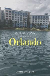 Our Non-Disney Orlando Trip