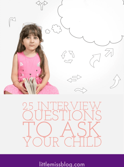 Interview Questions to Ask Your Child littlemissblog.com