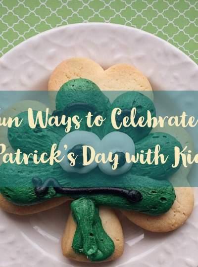 St Patricks Day Fun With Kids littlemissblog.com
