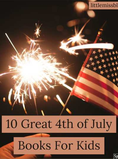 Fourth Of July Book Ideas For Kids littlemissblog.com