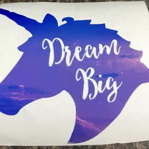 Dream big Unicorn
