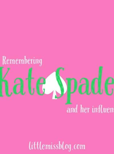 Remembering Kate Spade