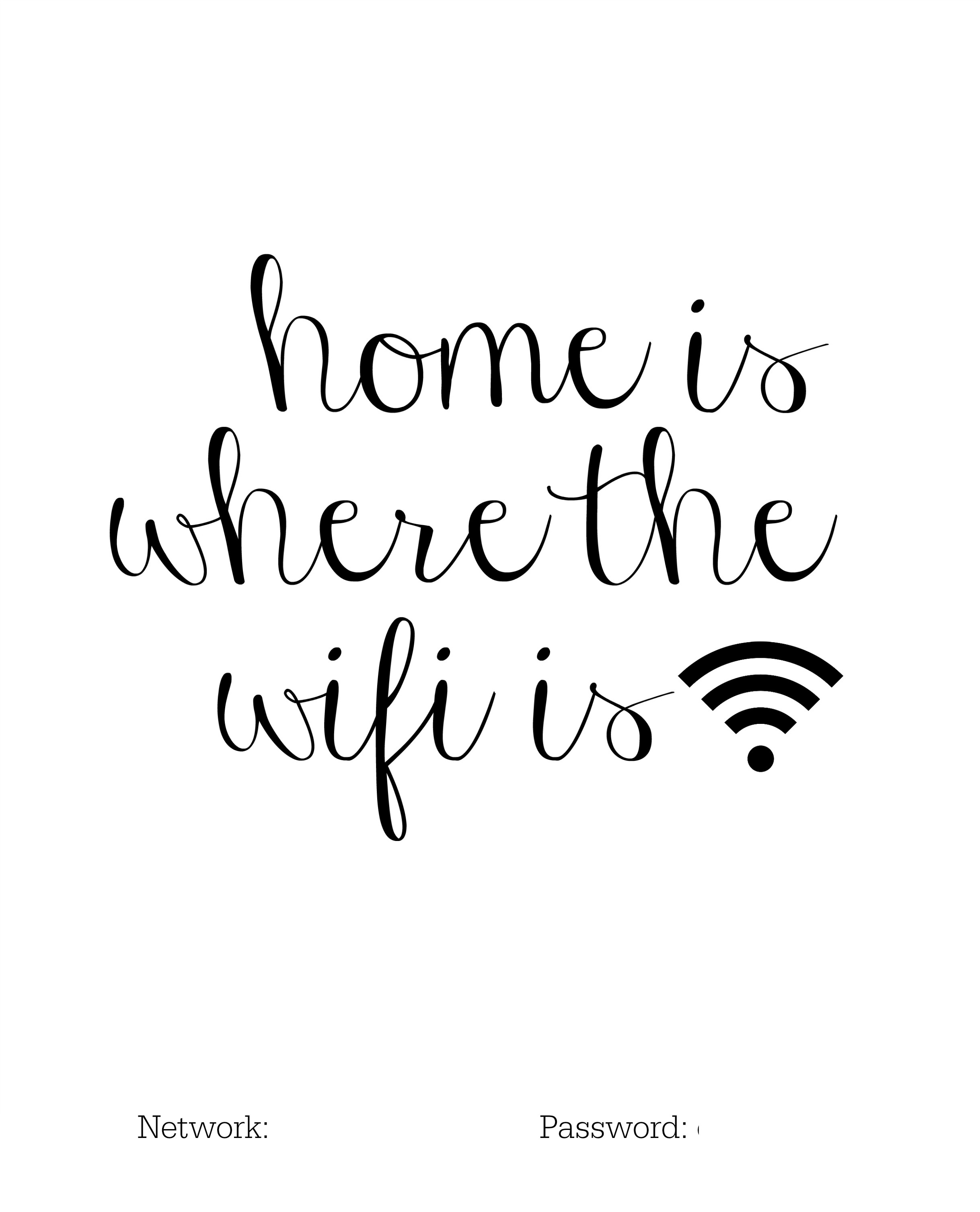Diy Home Is Where The Wifi Is Free Printable Little Miss Mama