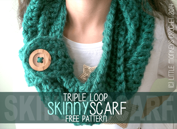Free Crochet Pattern Button Scarf : Free Crochet Pattern: Triple Loop Skinny Scarf (Infinity ...