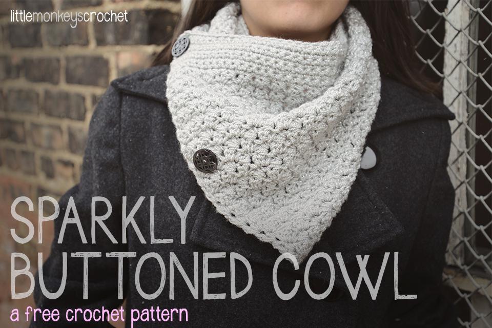 Sparkly Buttoned Cowl Free Pattern Little Monkeys Crochet