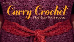 Curvy Crochet: Plus Size Techniques