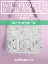 Wildflower Shoulder Bag CAL (Part 2 of 3) - Nederlandse  |  Free Crochet Purse Pattern by Little Monkeys Crochet
