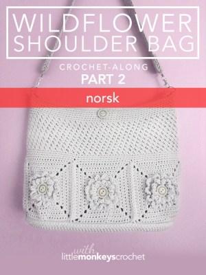 Wildflower Shoulder Bag CAL (Part 2 of 3) - Norsk  |  Free Crochet Purse Pattern by Little Monkeys Crochet