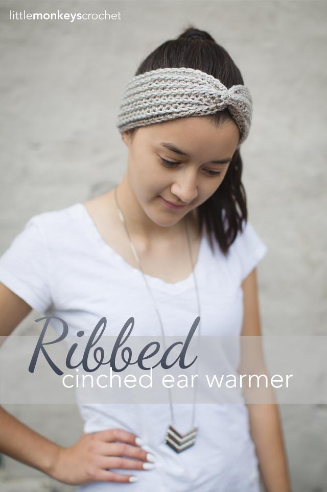 Ribbed Cinched Ear Warmer Pattern | Little Monkeys Crochet
