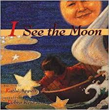 I See The Moon by Kathi Appelt - Picture Books Reviews by Emma Apple
