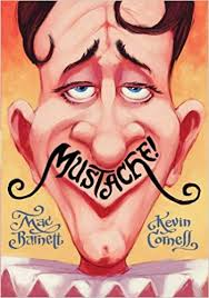 Mustache! by Mac Barnett and Kevin Cornell - Extraordinary Picture Book Characters by Emma Apple