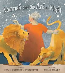 Naamah and the Ark at Night by Susan Campbell Bartoletti, Illustrated by Holly Meade - Extraordinary Picture Book Characters with Emma Apple