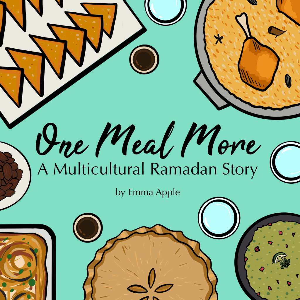 One Meal More: A Multicultural Ramadan Story by Emma Apple - Little Moon Books