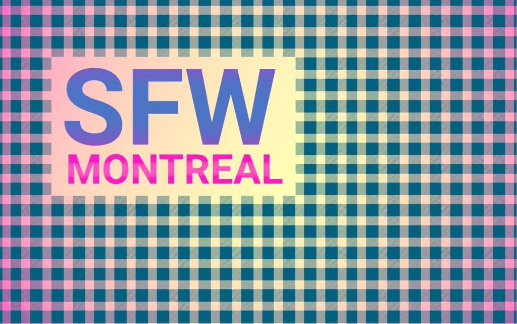 Plaid SFW Montreal