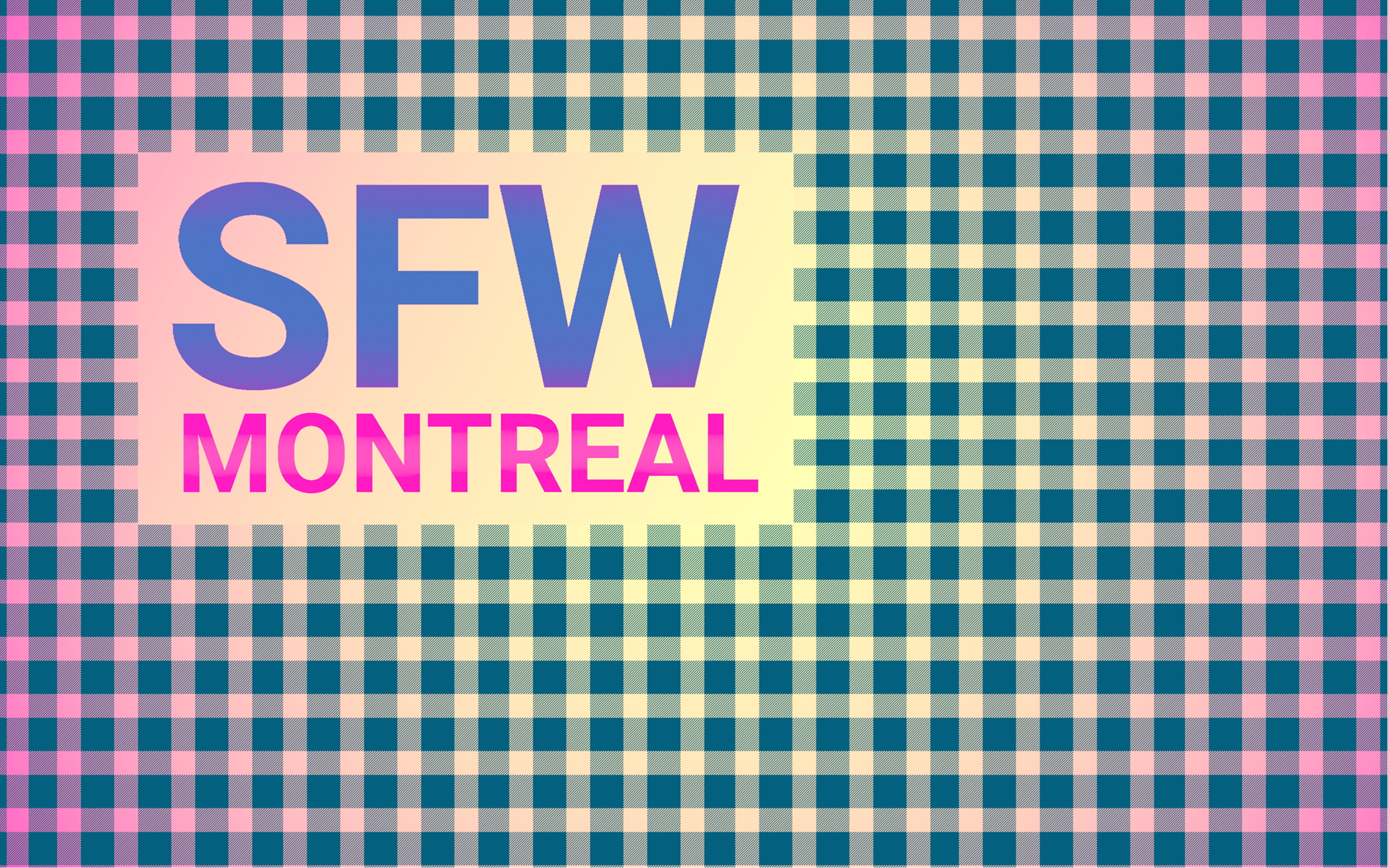 Plaid SFW Montreal