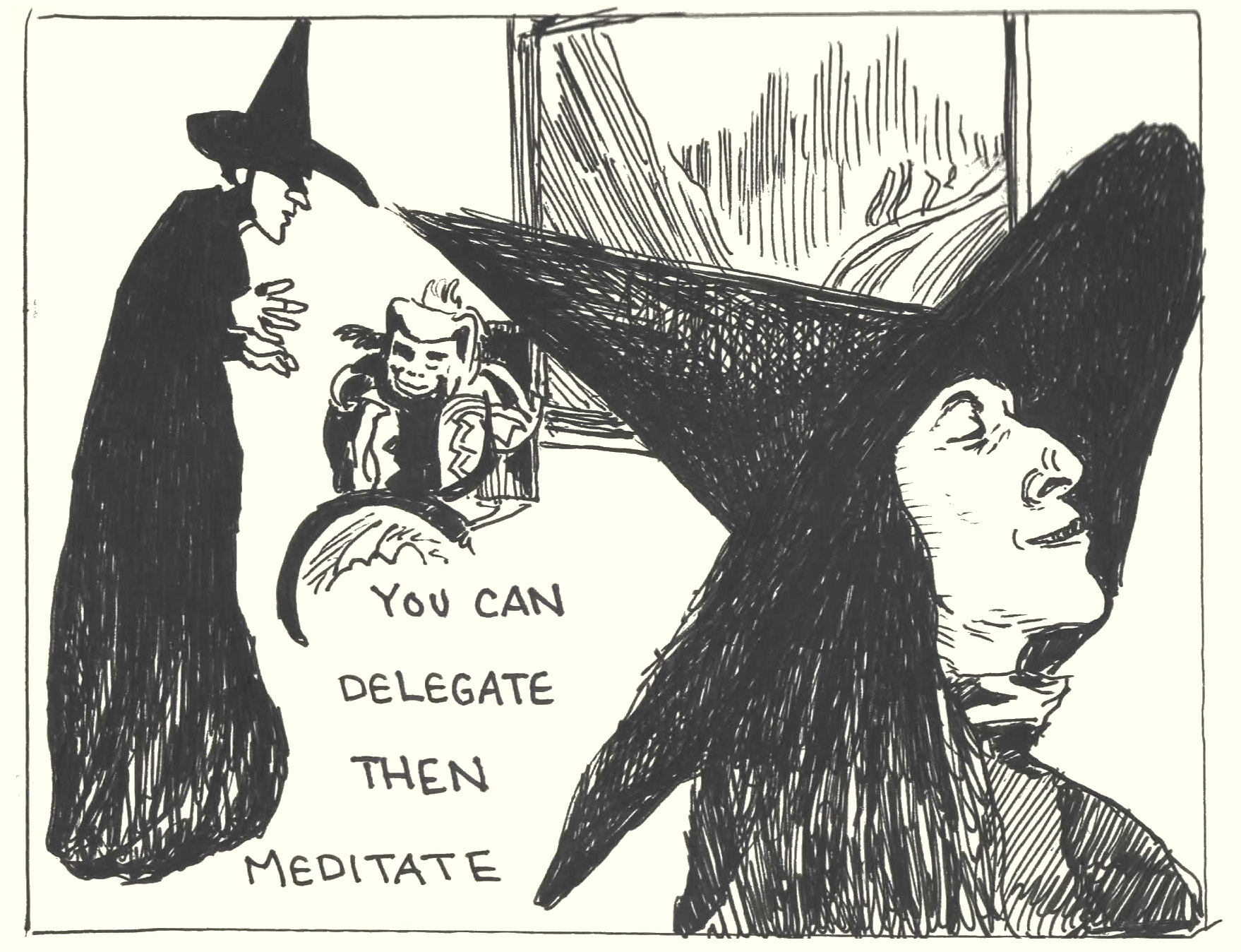 Page 2 3 Rest for the Wicked The Wicked Witch Delegate then Meditate