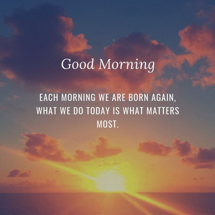 35 Good Morning Quotes And Images That Will Inspire Your Day 5