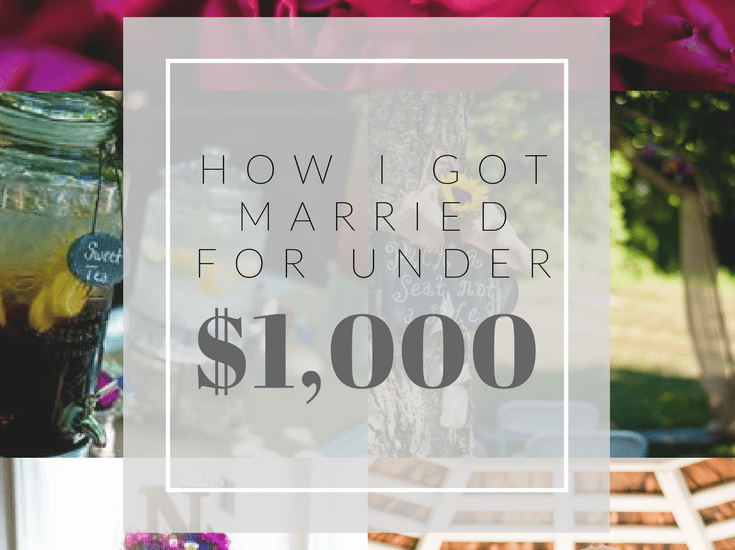 How i got married for less than one thousand dollars