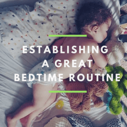 The Key to Establishing a Great Bedtime Routine