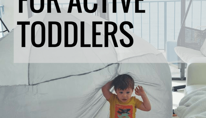 Indoor Activities for Active Toddlers