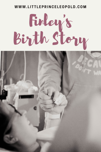 finley's birth story-epidural-hospital birth-newborn-pregnancy-labor