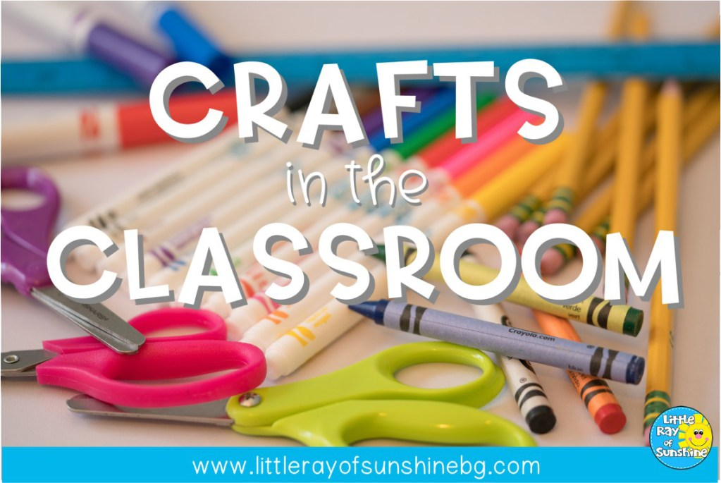 Crafts in the Classroom