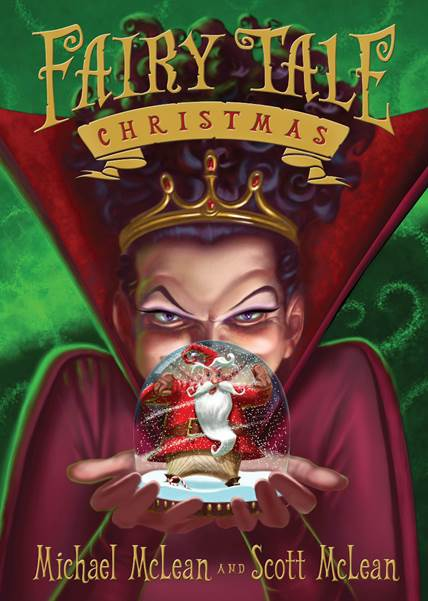 Fairy Tale Christmas by Michael and Scott McLean~ Blog Tour and Giveaway