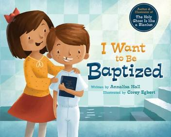 I Want To Be Baptized~ Cedar Fort Blog Tour