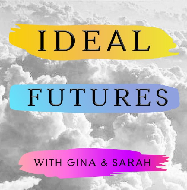 Ideal Futures Podcast