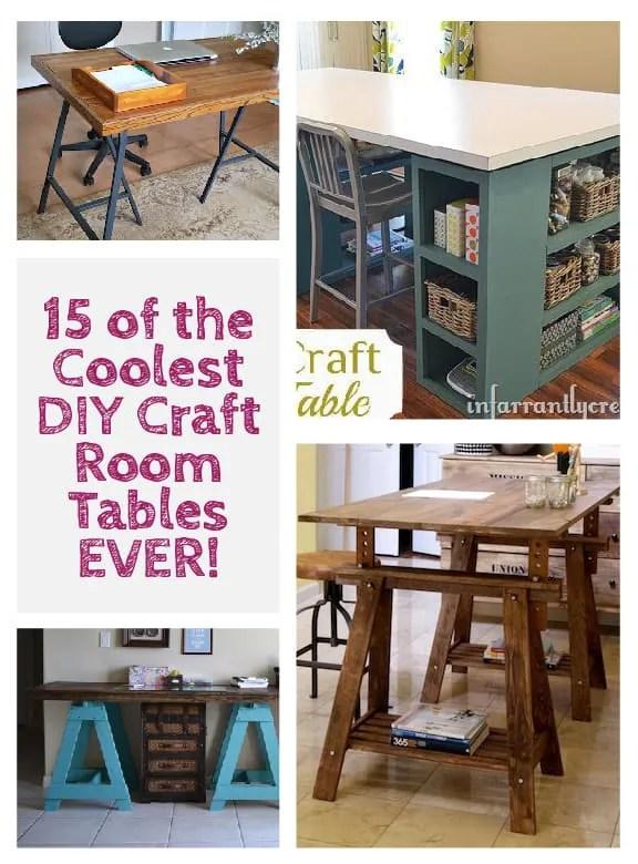 coolest diy craft room tables ever