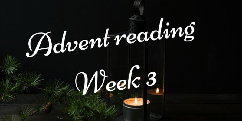 Advent reading week 3