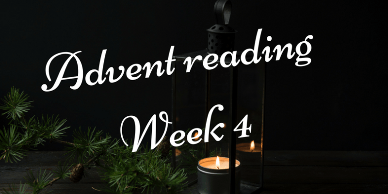 Advent reading, week 4