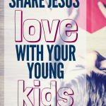 Jesus said, 'let the little children come to me'. We can frow faith in our smallest children through worship music, Bible reading, and letting the Holy Spirit work. #Christianity #Christianmom #Bible #Jesus #familyfaith