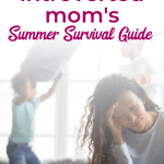 It's hard to be an introverted mom, when all your want to do is hang out in the peace and quiet of your own mind! But it is possible for the introvert stay-at-home mom to enjoy connecting with your kids when you have preschoolers and toddlers at home, or in the summer when you have your elementary-age kids at home! #introvertedmom #introversion #Christianparenting