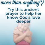 "Teaching kids how to love God with your whole heart is easier than you thought! With this contemplative prayer example, your little contemplative child will learn to love Jesus more than anything. Also includes a review of Rick Warren's picture book ""God's Great Love For You"" to help explain God's love to a child. #sacredpathwaysforkids #Christianparenting #kidlit"