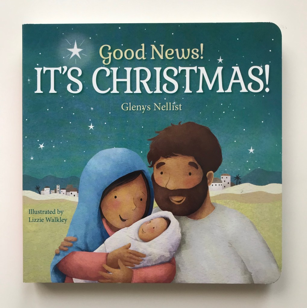 Good News! It's Christmas! by Glenys Nellist