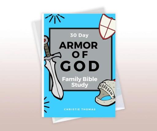 Armor of God family Bible study