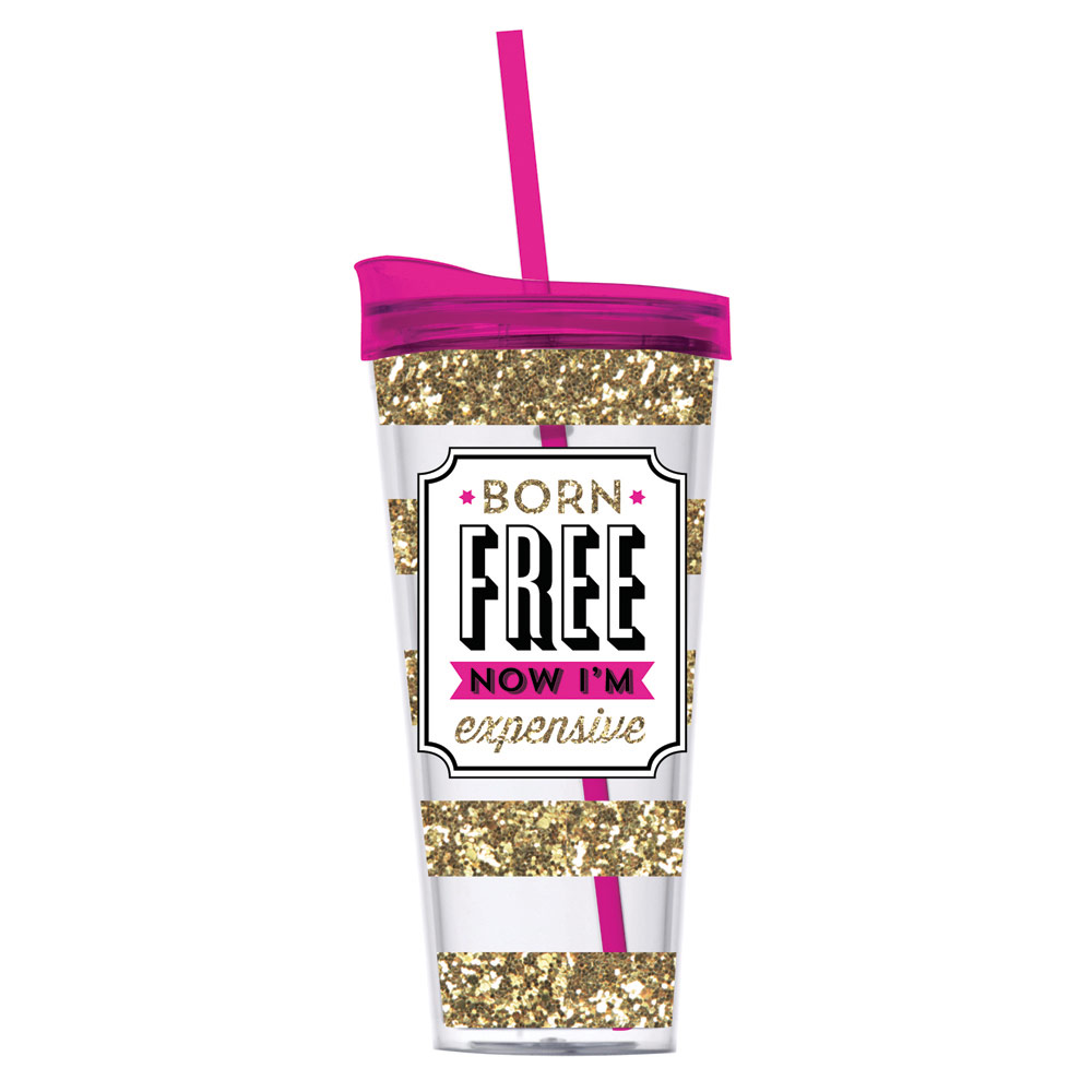Drinkware-Born Free Now I'm Expensive - Slant - Little Shop of WOW - More Please